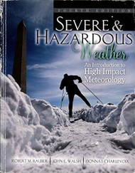 Severe and Hazardous Weather by Bob Rauber