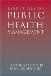 Essentials Of Public Health Management by L Flemingfallon