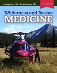 Wilderness And Rescue Medicine