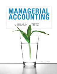 Managerial Accounting Karen W Braun