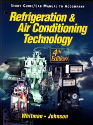 Refrigeration And Air Conditioning Technology Lab Manual   by  Jon Tomczyk