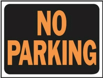 "Hy-Ko 3012 Lot of 10 Plastic 9"" x 12"" No Parking Sign Orange & Black"