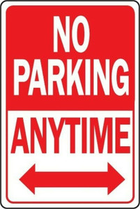 "Hy-Ko 12"" x 18"" Aluminum No Parking Anytime Sign (HW-1)"