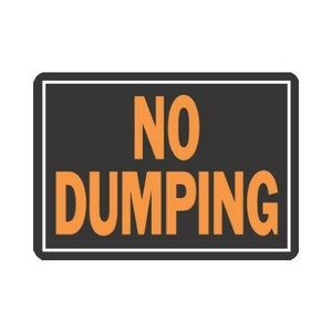 "Hy-Ko 3027 Durable Plastic NO DUMPING 9 x 12"" Sign Lot of 10"