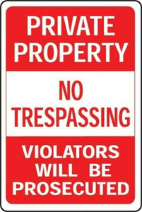 "Hy-Ko HW-45 Aluminum Private Property NO TRESPASSING 12"" x 18"" Sign"