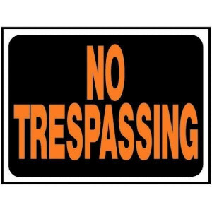 "Hy-Ko 9""x12"" 3014 Plastic No Trespassing Sign Lot of 10"