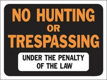 "New Lot of 10 Hy-Ko 9""x12"" 3011 Plastic No Hunting or Trespassing"