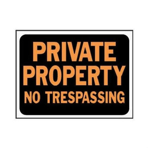 "Hy-Ko 9""x12""  Plastic Private Property No Trespassing Sign Lot of 10"
