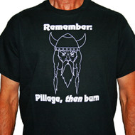 Pillage, Then Burn T-Shirt - Black (PTBT)