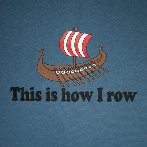 This is How I Row T-Shirt - Indigo (THRT)