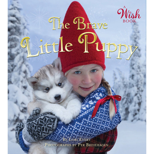 The Brave Little Puppy - A Wish Book (54945-8)