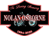 In Loving Memory Nolan Osborne