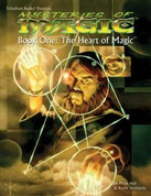 Mysteries of Magic Book One: The Heart of Magic