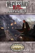 Necessary Evil: Breakout (Savage Worlds, S2P10019)