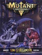 Mutant Chronicles RPG: Luna and Freelancers Guidebook