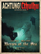 Achtung! Cthylhu Heroes Of The Sea Game