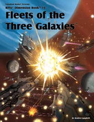 Fleets of the Three Galaxies (RIFTS, Dimension Book 13)