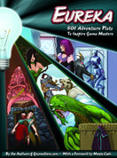 Eureka: 501 Adventure Plots to Inspire Game Masters, EGP42001