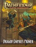 Pathfinder Player Companion: Dragon Empires Primer PZO9421