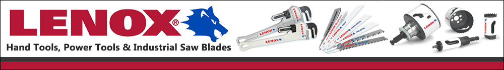 Lenox Power Tools, Industrial Saw Blades, and Hand Tools at AFT Fasteners