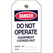 "Brady® Lockout Tag, Danger: ""Do Not Operate Equipment..."", Vinyl, 5 1/2"" x 3"", 25/Pkg"