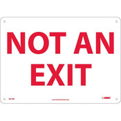 """NMC™ """"Not An Exit"""" Sign"""