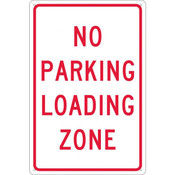 "NMC™ ""No Parking Loading Zone"" Sign"