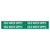 Brady Self-Sticking Vinyl Pipe Markers, COLD WATER SUPPLY, White/Green, 1 1/8 x 7, 1/EA