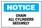 Brady Chemical & Hazardous Material Signs, Chain All Cylinders Securely, Plstc,Wht/Be, 1/EA, #22768
