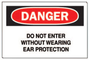 Brady Ear Protection Signs, Danger/Do Not Enter W/out Ear Protection, White/Red/Black, 1/EA, #40652