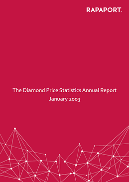Rapaport Diamond Price Statistics Annual Report 2003
