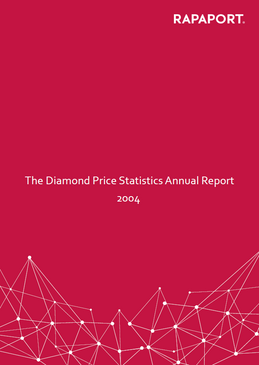 Rapaport Diamond Price Statistics Annual Report 2004