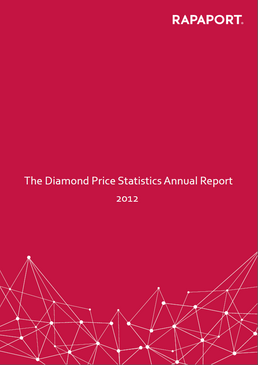 Rapaport Diamond Price Statistics Annual Report 2012