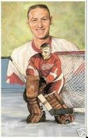 Terry Sawchuk Legends of Hockey Card #73