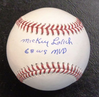 """Mickey Lolich Autographed Official Major League Baseball w/ """"68 WS MVP"""""""