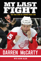 "Darren McCarty Autographed ""My Last Fight"" Book"