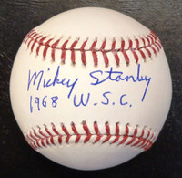 """Mickey Stanley Autographed Baseball - Official Major League Ball Inscribed """"1968 W.S.C"""""""