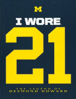 "Desmond Howard Autographed ""I Wore 21"" Book (Pre-order)"