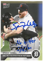 """Spencer Turnbull Autographed 2021 No Hitter Topps NOW Card w/ """"No Hitter 5/18/21"""""""