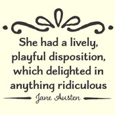 LIVELY DISPOSITION Jane Austen quote vinyl wall sticker saying home nursery deco
