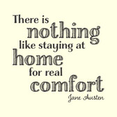 NOTHING LIKE HOME FOR COMFORT Jane Austen quote vinyl wall sticker saying décor