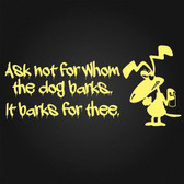 Graffiti Dog Ask not for whom the dog barks ... vinyl wall sticker fun home car
