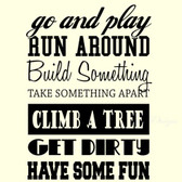 GO AND PLAY HAVE SOME FUN vinyl wall sticker playroom bedroom classroom decor