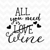 All You Need is Love Wine vinyl wall art sticker home bar man-cave