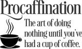 PROCAFFINATION vinyl wall sticker fun coffee drinking definition cafe home decor