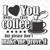 I Love You More Than Coffee vinyl wall sticker kitchen saying humour words decal