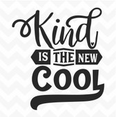 Kind is the New Cool vinyl wall art sticker words saying home classroom inspire