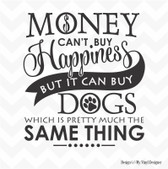 MONEY HAPPINESS DOGS vinyl wall sticker saying words mural decal home fun decor