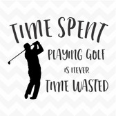 Time Spent Playing Golf is Never Time Wasted vinyl wall art sticker words saying
