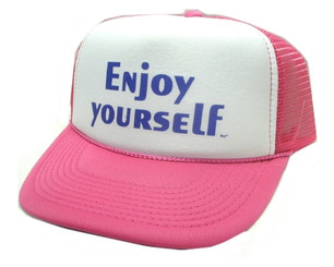 Enjoy Yourself! Trucker Hat Mesh Hat Snapback Hat